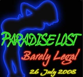 Paradise Lost: Barely Legal